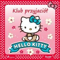 Hello Kitty - Klub przyjaciół - – Sanrio