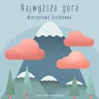 Najwyższa góra - Mieczysława Buczkówna