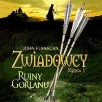 Zwiadowcy 1. Ruiny Gorlanu - John Flanagan