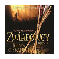 Zwiadowcy 4. Bitwa o Skandię - John Flanagan