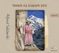 Tomek na tropach Yeti - Alfred Szklarski