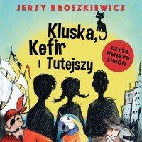 Kluska, Kefir i Tutejszy - Jerzy Broszkiewicz