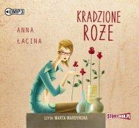 Kradzione róże - Anna Łacina