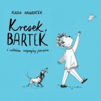 Kresek, Bartek i całkiem zwyczajny początek - Kasia Nawratek