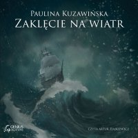 Zaklęcie na wiatr - Paulina Kuzawińska