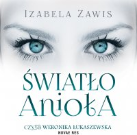 Światło anioła - Izabela Zawis