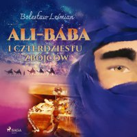 Ali-baba i czterdziestu zbójców - Bolesław Leśmian