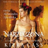 Narzeczona - Kiera Cass