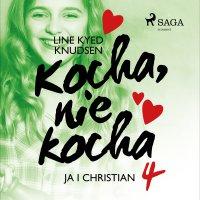 Kocha, nie kocha 4 - Ja i Christian - Line Kyed Knudsen