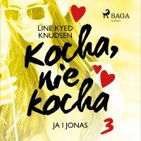 Kocha, nie kocha 3 - Ja i Jonas - Line Kyed Knudsen