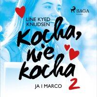 Kocha, nie kocha 2 - Ja i Marco - Line Kyed Knudsen