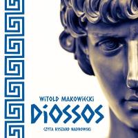 Diossos - Witold Makowiecki