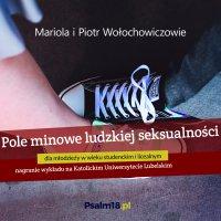 Pole minowe ludzkiej seksualności - Piotr Wołochowicz