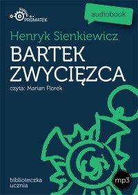 Bartek zwycięzca - Henryk Sienkiewicz