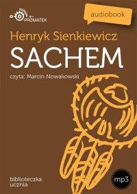 Sachem - Henryk Sienkiewicz