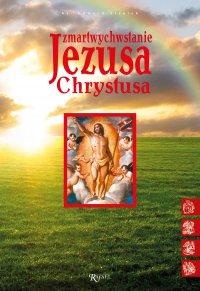 Zmartwychwstanie Jezusa Chrystusa - Edward Staniek