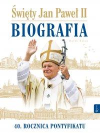 Święty Jan Paweł II. Biografia - Marek Balon