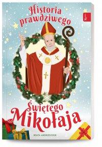 Historia prawdziwego Świętego Mikołaja - Beata Andrzejczuk