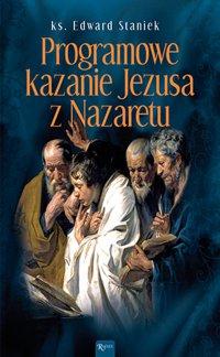 Programowe kazanie Jezusa z Nazaretu - Edward Staniek