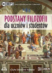 Podstawy filozofii dla uczniów i studentów - Krzysztof Wieczorek