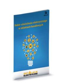 Dobór oświetlenia elektrycznego w obiektach handlowych - Janusz Strzyżewski