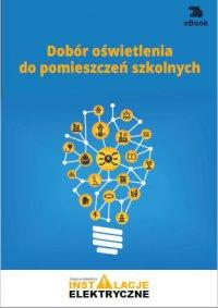 Dobór oświetlenia do pomieszczeń szkolnych - Janusz Strzyżewski