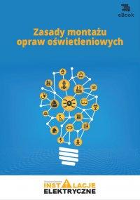 Zasady montażu opraw oświetleniowych - Janusz Strzyżewski