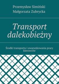 Transport dalekobieżny - Przemysław Simiński