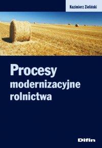 Procesy modernizacyjne rolnictwa - Kazimierz Zieliński