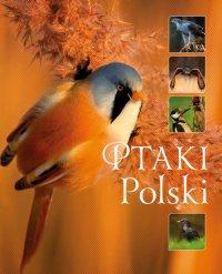 Ptaki Polski (Wyd. 2016) - Karolina Matoga
