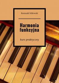 Harmonia funkcyjna - Romuald Milewski