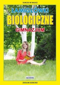 Łamigłówki biologiczne. Gimnazjum - Grzegorz Wrocławski