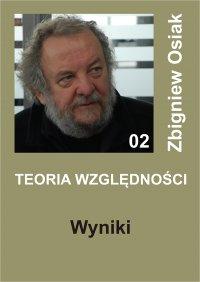 Teoria Względności - Wyniki - Zbigniew Osiak