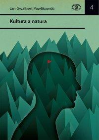 Kultura a natura - Jan Gwalbert Pawlikowski
