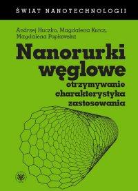 Nanorurki węglowe - Andrzej Huczko