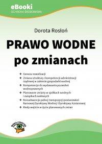 Prawo wodne po zmianach - Dorota Rosłoń