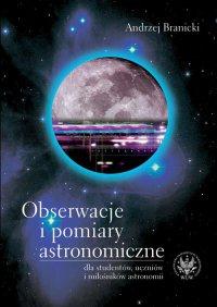Obserwacje i pomiary astronomiczne - Andrzej Branicki