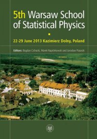 5th Warsaw School of Statistical Physics - Bogdan Cichocki