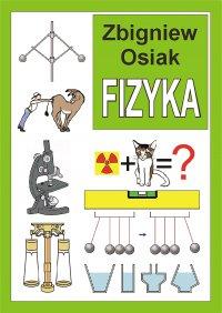 Fizyka - Zbigniew Osiak