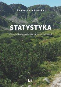 Statystyka. Podręcznik dla studentów turystyki i rekreacji - Iwona Jażdżewska