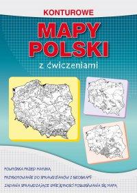 Konturowe mapy Polski z ćwiczeniami - Karol Tomczyk