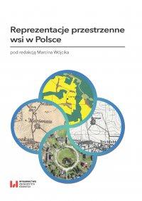 Reprezentacje przestrzenne wsi w Polsce - Marcin Wójcik