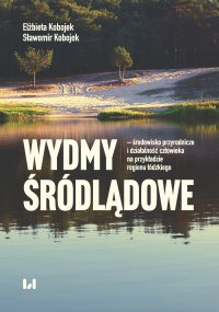 Wydmy śródlądowe – środowisko przyrodnicze i działalność człowieka na przykładzie województwa łódzkiego - Elżbieta Kobojek