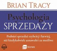 Psychologia sprzedaży - Brian Tracy