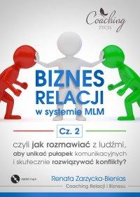 Biznes relacji w systemie MLM. Część 2 - Renata Zarzycka-Bienias