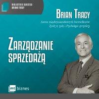 Zarządzanie sprzedażą - Brian Tracy
