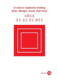 O sztuce rządzenia według Mozi, Mengzi, Xunzi, Han Feizi - Mozi