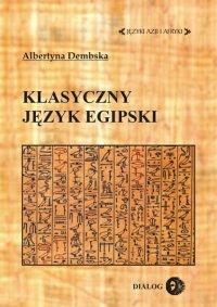 Klasyczny język egipski - Albertyna Dembska