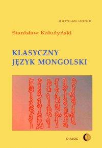 Klasyczny język mongolski - Stanisław Kałużyński