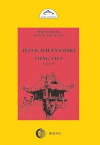 Język wietnamski. Podręcznik część II - Teresa Halik